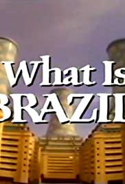 What Is Brazil? Poster