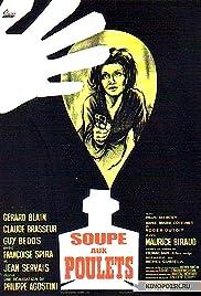 La soupe aux poulets Poster