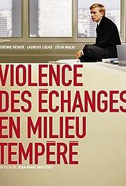 Violence des échanges en milieu tempéré Poster