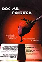 Dog Me: Potluck