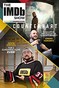 "'La La Land' producer Jordan Horowitz gives ""The IMDb Show"" some ""secret"" information about his new spy-thriller series, ""Counterpart."" Plus, Kevin Smith lets us in on his favorite Sundance movies of all time."