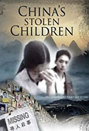 China's Stolen Children(2007) Poster - Movie Forum, Cast, Reviews