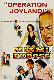 Miami Exposé (1956) Poster - Movie Forum, Cast, Reviews