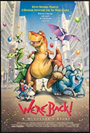 We're Back! A Dinosaur's Story (1993) Poster - Movie Forum, Cast, Reviews