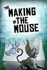 The Making of the Mouse Poster