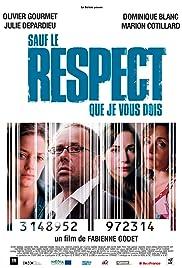 Sauf le respect que je vous dois(2005) Poster - Movie Forum, Cast, Reviews