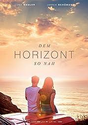 Dem Horizont so nah (2019) poster