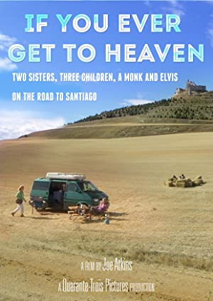 If You Ever Get to Heaven (2010)