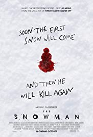 The Snowman(2017) Poster - Movie Forum, Cast, Reviews
