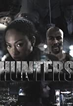 Hunters the Series