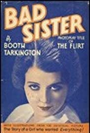 The Bad Sister (1931) Poster - Movie Forum, Cast, Reviews