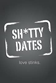 Sh*tty Dates Poster