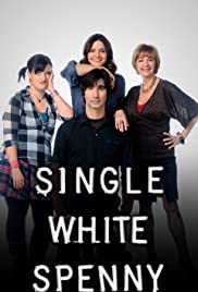 Single White Spenny Poster - TV Show Forum, Cast, Reviews