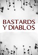 Bastards y Diablos