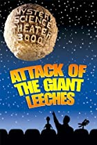 Image of Mystery Science Theater 3000: Attack of the Giant Leeches