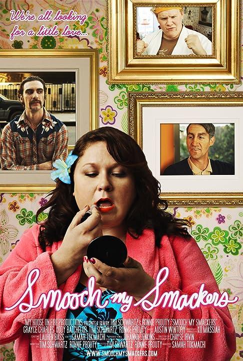 Smooch My Smackers (2010)