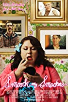 Smooch My Smackers (2010) Poster