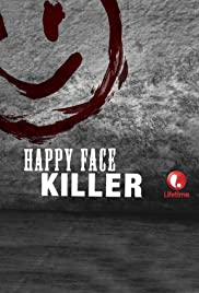 Happy Face Killer (2014) Poster - Movie Forum, Cast, Reviews