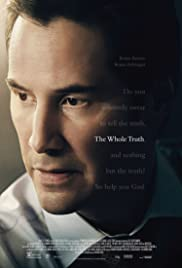 The Whole Truth (2016) Poster - Movie Forum, Cast, Reviews