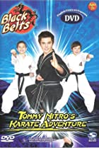Image of Black Belts: Tommy Nitro