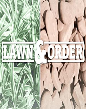 Lawn & Order (2017)