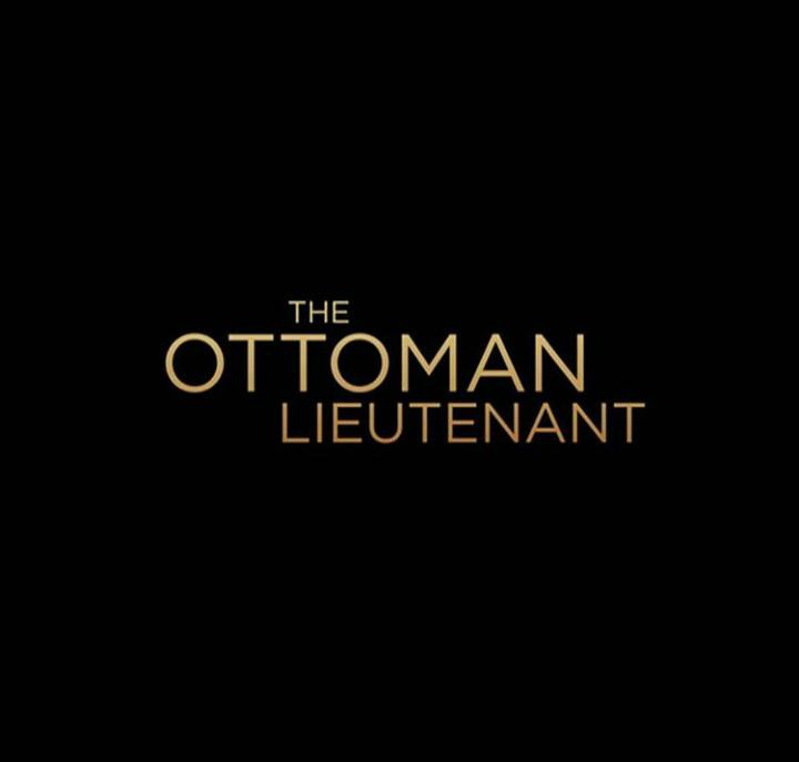 The Ottoman Lieutenant (2016) Full Movie HD Quality