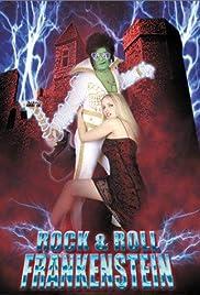 Rock 'n' Roll Frankenstein(1999) Poster - Movie Forum, Cast, Reviews