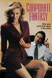 Corporate Fantasy(1999) Poster - Movie Forum, Cast, Reviews