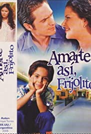 Amarte Así Poster - TV Show Forum, Cast, Reviews