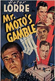 Mr. Moto's Gamble (1938) Poster - Movie Forum, Cast, Reviews
