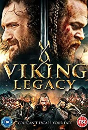 Viking Legacy (2016) Poster - Movie Forum, Cast, Reviews