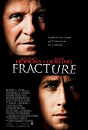 Fracture (2007) Poster - Movie Forum, Cast, Reviews