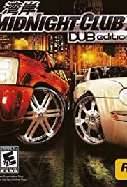 Midnight Club 3: DUB Edition (2005) Poster - Movie Forum, Cast, Reviews