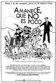 Amanece, que no es poco(1989) Poster - Movie Forum, Cast, Reviews