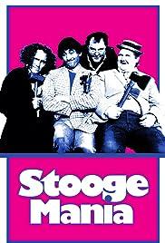 Stoogemania(1986) Poster - Movie Forum, Cast, Reviews