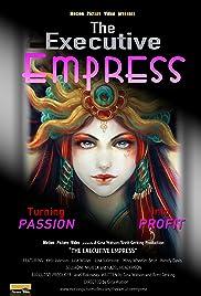The Executive Empress Poster