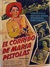 El corrido de María Pistolas