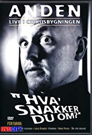 Anders Matthesen: Anden live i Cirkusbygningen - Hva' snakker du om? (2001) Poster - Movie Forum, Cast, Reviews