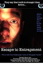 Image of Escape to Entrapment