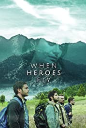 When Heroes Fly (2018) poster