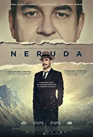 Neruda (2016) Poster - Movie Forum, Cast, Reviews