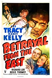Betrayal from the East(1945) Poster - Movie Forum, Cast, Reviews