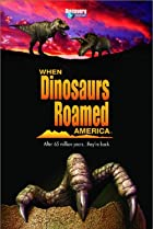 Image of When Dinosaurs Roamed America