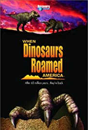 When Dinosaurs Roamed America Poster