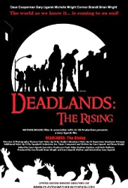 Deadlands: The Rising (2006) Poster - Movie Forum, Cast, Reviews