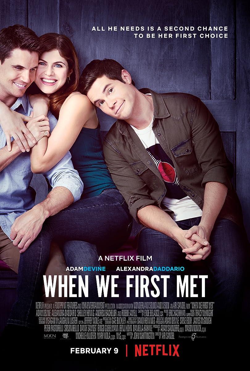 Kai pirmą kartą susitikome / When We First Met (2018)