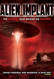 Alien Implant: The Hunted Must Become Película Completa DVD [MEGA] [LATINO]