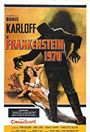 Frankenstein 1970 (1958) Poster - Movie Forum, Cast, Reviews