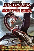 Image of Legend of Dinosaurs and Monster Birds