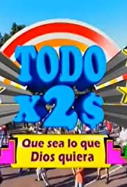 Todo x 2 pesos Poster - TV Show Forum, Cast, Reviews